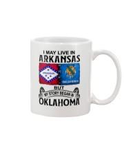 LIVE IN ARKANSAS BEGAN IN OKLAHOMA Mug thumbnail