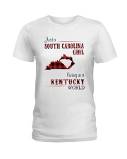 SOUTH CAROLINA GIRL LIVING IN KENTUCKY WORLD Ladies T-Shirt thumbnail