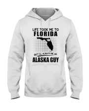 ALASKA GUY LIFE TOOK TO FLORIDA Hooded Sweatshirt thumbnail