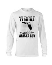 ALASKA GUY LIFE TOOK TO FLORIDA Long Sleeve Tee thumbnail
