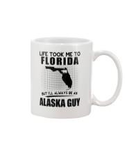ALASKA GUY LIFE TOOK TO FLORIDA Mug thumbnail
