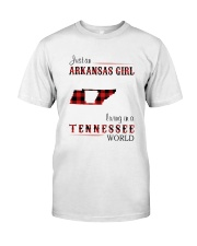 ARKANSAS GIRL LIVING IN TENNESSEE WORLD Classic T-Shirt front