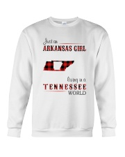 ARKANSAS GIRL LIVING IN TENNESSEE WORLD Crewneck Sweatshirt thumbnail