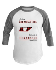 ARKANSAS GIRL LIVING IN TENNESSEE WORLD Baseball Tee thumbnail