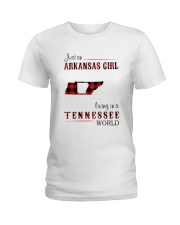 ARKANSAS GIRL LIVING IN TENNESSEE WORLD Ladies T-Shirt thumbnail