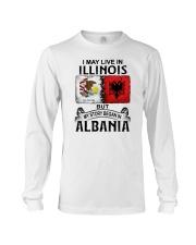 LIVE IN ILLINOIS BEGAN IN ALBANIA Long Sleeve Tee thumbnail