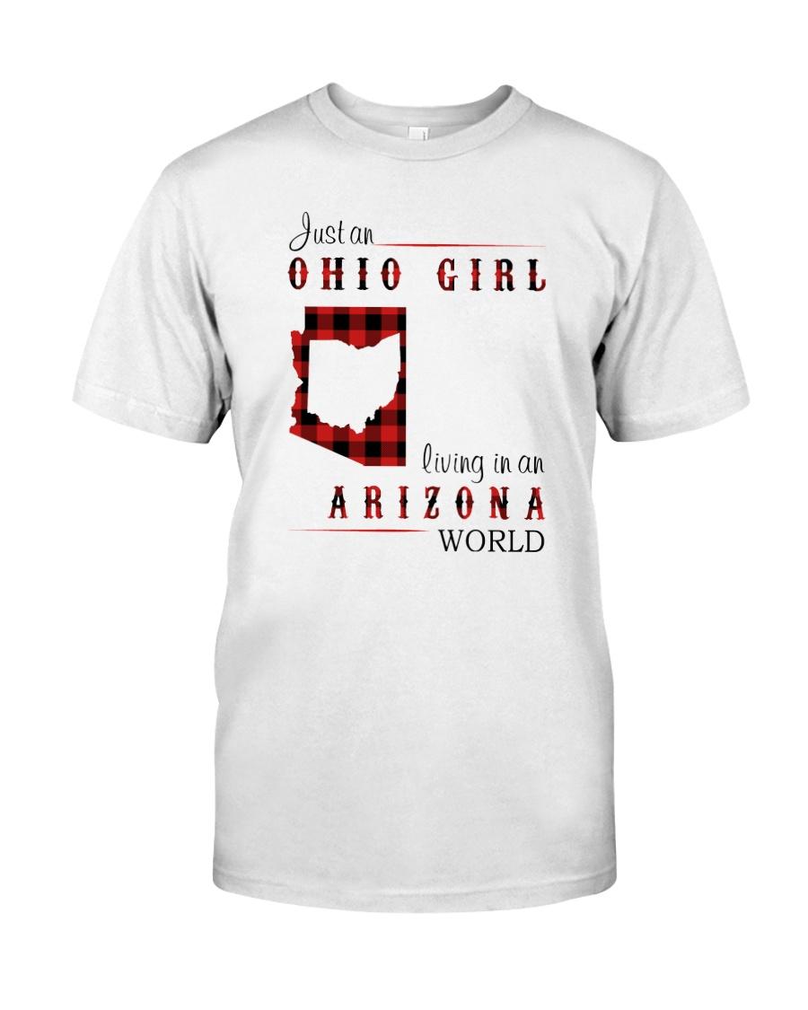 OHIO GIRL LIVING IN ARIZONA WORLD Classic T-Shirt
