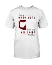 OHIO GIRL LIVING IN ARIZONA WORLD Classic T-Shirt front