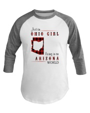 OHIO GIRL LIVING IN ARIZONA WORLD Baseball Tee thumbnail