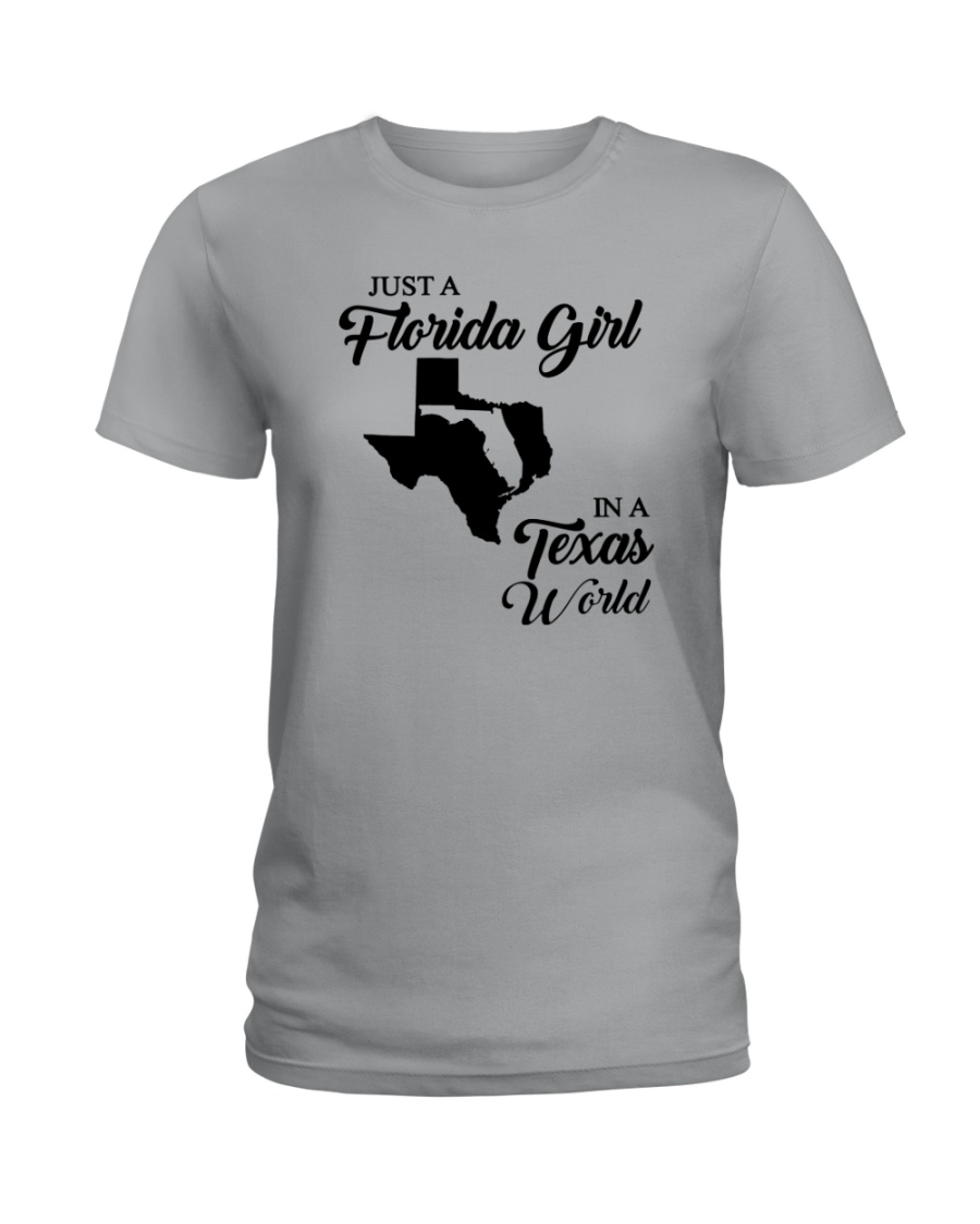 JUST A FLORIDA GIRL IN A TEXAS WORLD Ladies T-Shirt