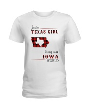 TEXAS GIRL LIVING IN IOWA WORLD Ladies T-Shirt tile