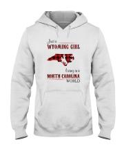 WYOMING GIRL LIVING IN NORTH CAROLINA WORLD Hooded Sweatshirt thumbnail