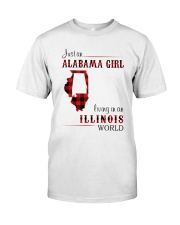 ALABAMA GIRL LIVING IN ILLINOIS WORLD Classic T-Shirt front
