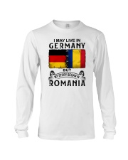 LIVE IN GERMANY BEGAN IN ROMANIA Long Sleeve Tee thumbnail