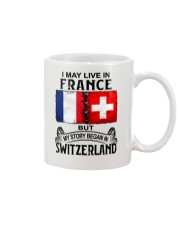LIVE IN FRANCE BEGAN IN SWITZERLAND Mug thumbnail