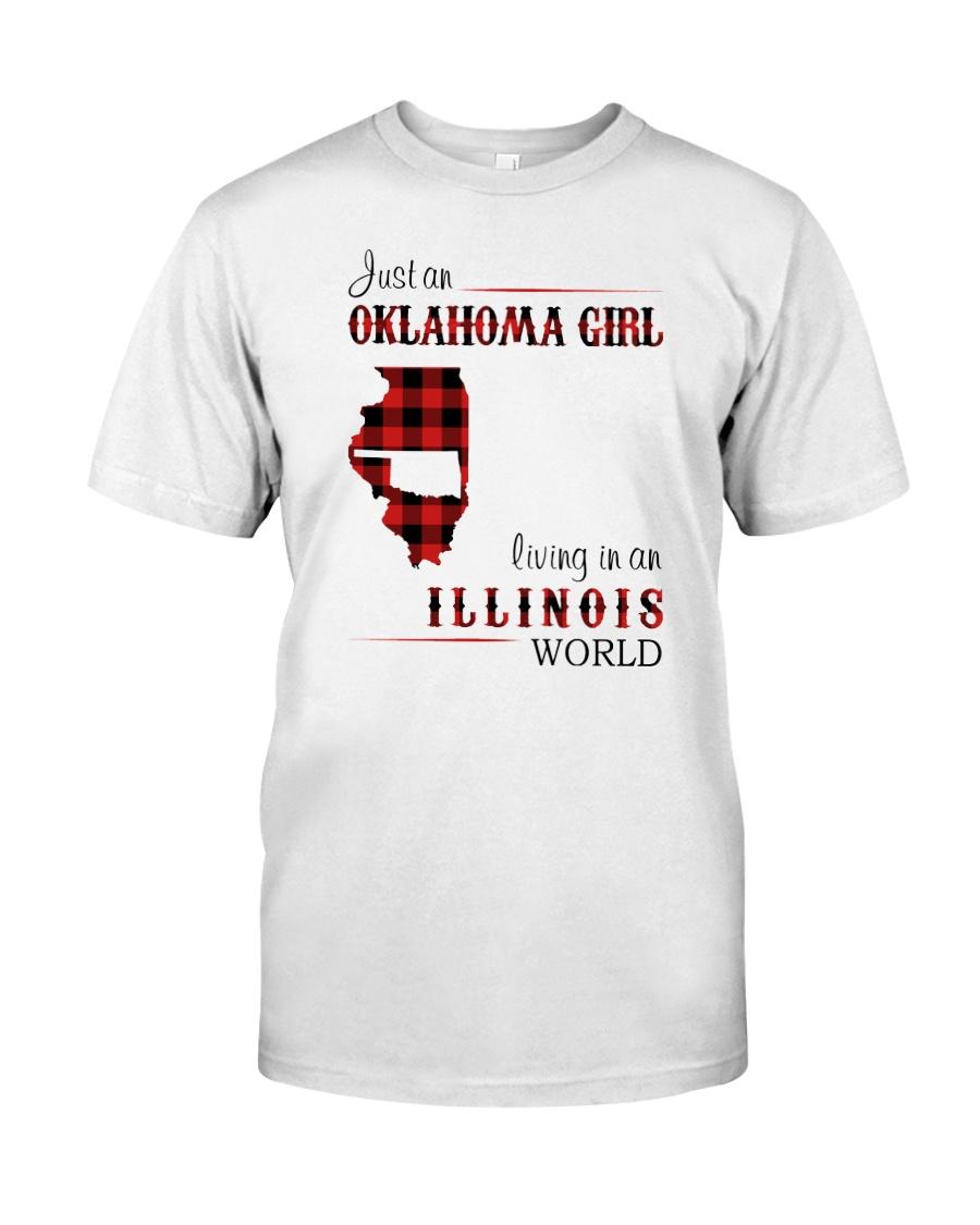 OKLAHOMA GIRL LIVING IN ILLINOIS WORLD Classic T-Shirt