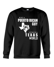 JUST A PUERTO RICAN GUY LIVING IN TEXAS WORLD Crewneck Sweatshirt thumbnail