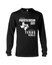 JUST A PUERTO RICAN GUY LIVING IN TEXAS WORLD Long Sleeve Tee thumbnail