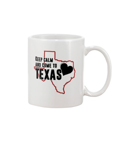 KEEP CALM AND COME TO TEXAS