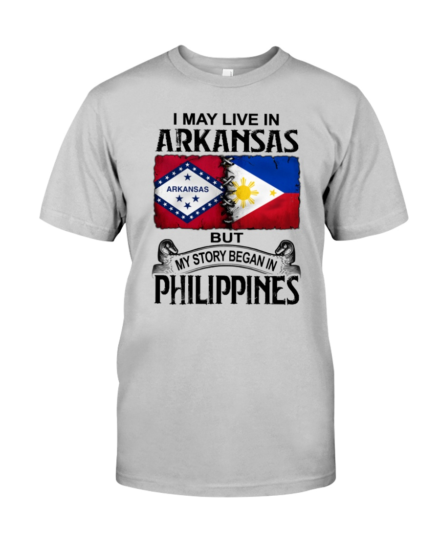 LIVE IN ARKANSAS BEGAN IN PHILIPPINES Classic T-Shirt