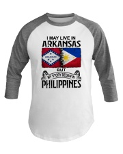 LIVE IN ARKANSAS BEGAN IN PHILIPPINES Baseball Tee thumbnail