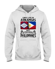 LIVE IN ARKANSAS BEGAN IN PHILIPPINES Hooded Sweatshirt thumbnail