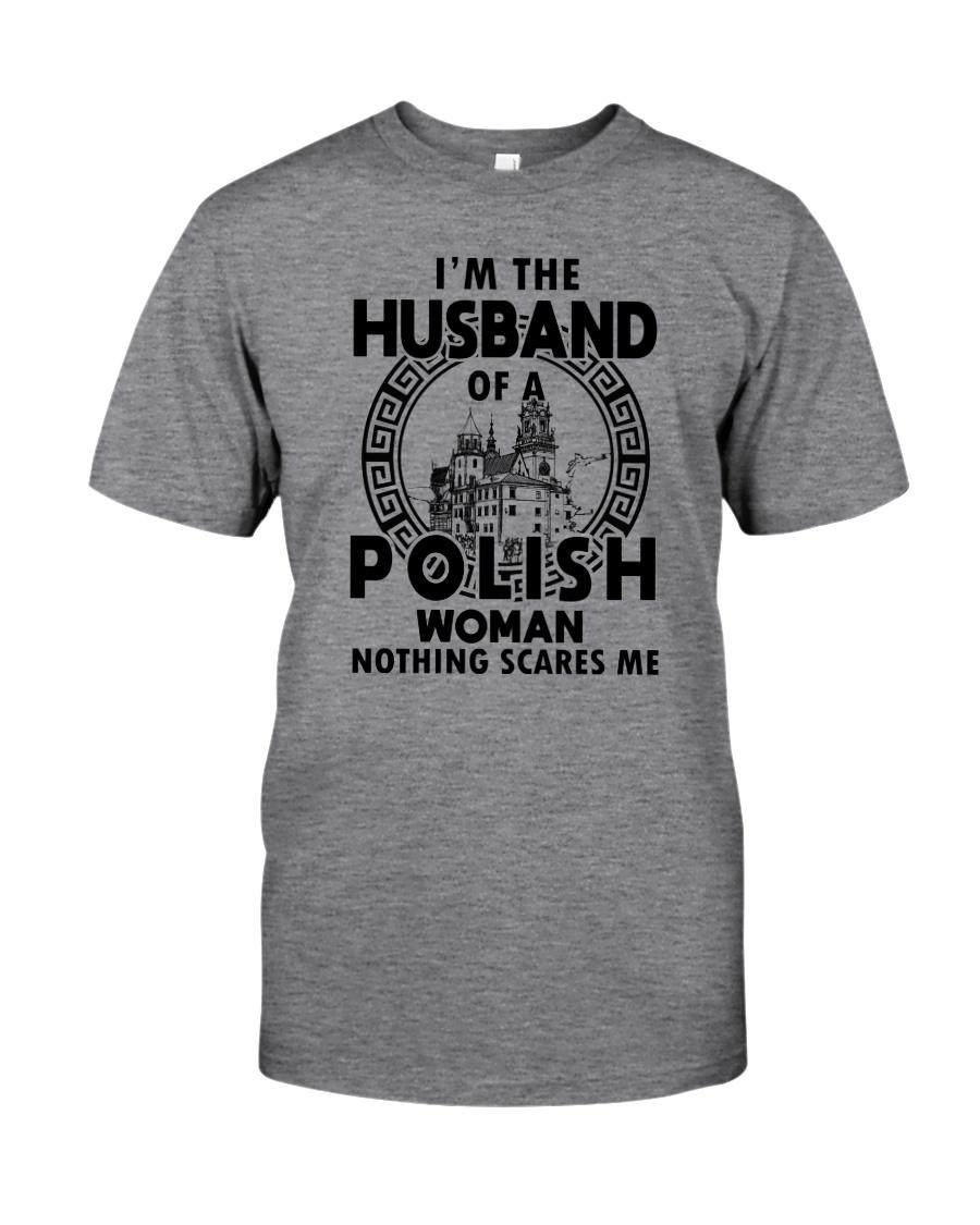 I'M THE HUSBAND OF A POLISH WOMAN Classic T-Shirt