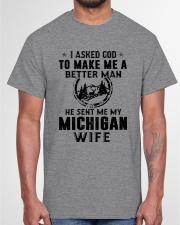 HE SENT ME MY MICHIGAN WIFE Classic T-Shirt garment-tshirt-unisex-front-03