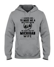 HE SENT ME MY MICHIGAN WIFE Hooded Sweatshirt thumbnail
