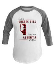 QUEBEC GIRL LIVING IN ALBERTA WORLD Baseball Tee thumbnail