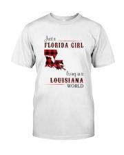 FLORIDA GIRL LIVING IN LOUISIANA WORLD Classic T-Shirt front