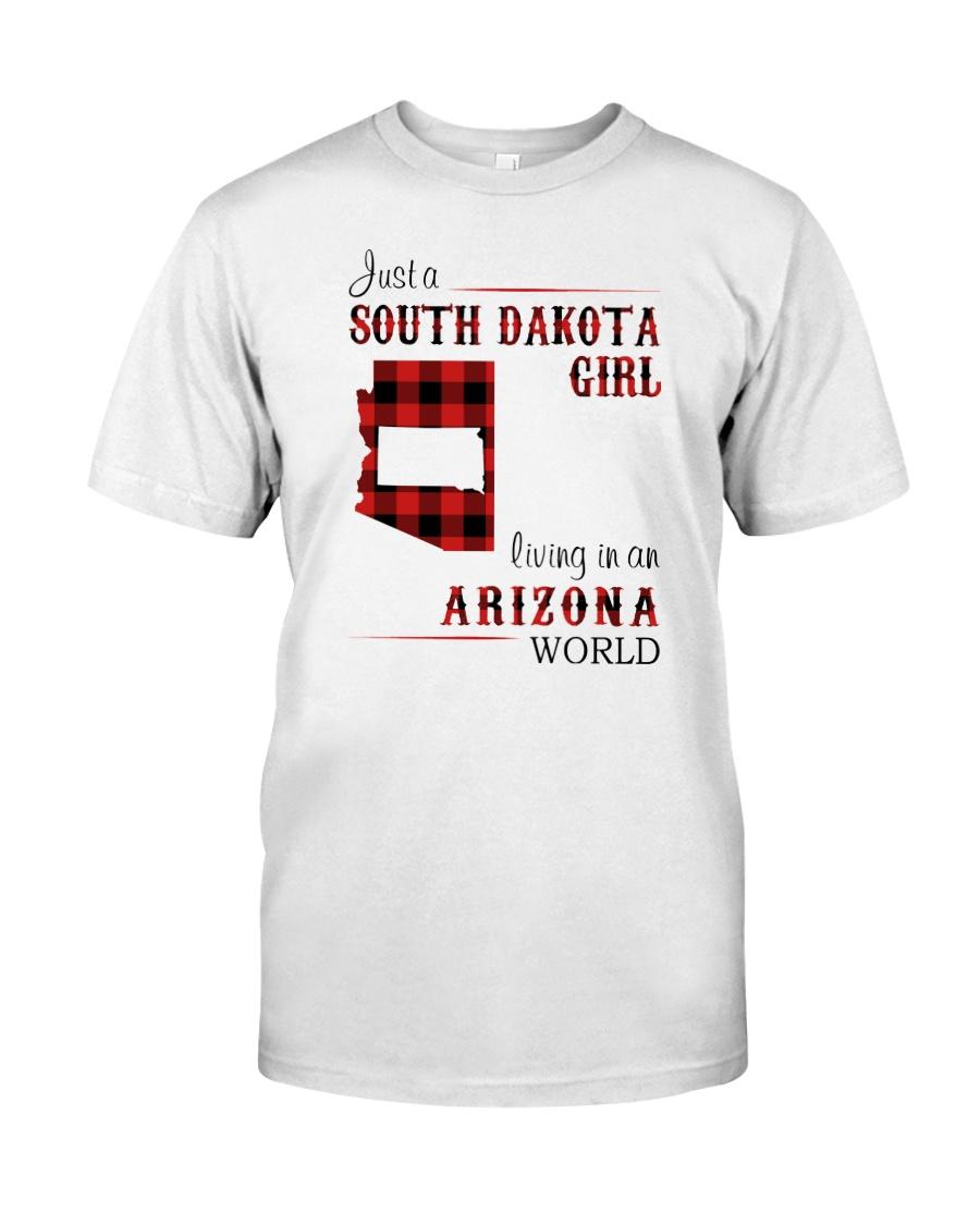 SOUTH DAKOTA GIRL LIVING IN ARIZONA WORLD Classic T-Shirt