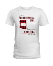 SOUTH DAKOTA GIRL LIVING IN ARIZONA WORLD Ladies T-Shirt thumbnail