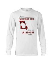 WISCONSIN GIRL LIVING IN MISSOURI WORLD Long Sleeve Tee thumbnail