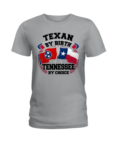 TEXAN BY BIRTH TENNESSEE BY CHOICE
