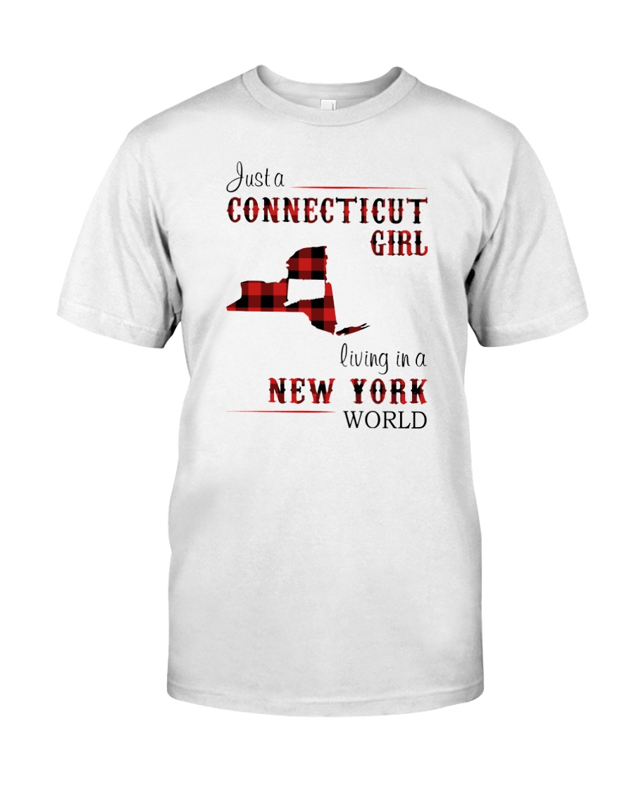 CONNECTICUT GIRL LIVING IN NEW YORK WORLD Classic T-Shirt