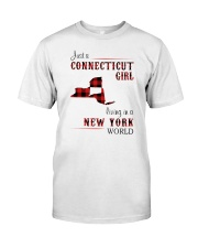 CONNECTICUT GIRL LIVING IN NEW YORK WORLD Classic T-Shirt front