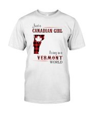 CANADIAN GIRL LIVING IN VERMONT WORLD Classic T-Shirt front