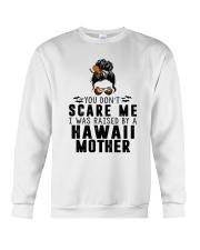 I WAS RAISED BY A HAWAII MOTHER Crewneck Sweatshirt thumbnail