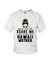 I WAS RAISED BY A HAWAII MOTHER Youth T-Shirt thumbnail