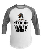 I WAS RAISED BY A HAWAII MOTHER Baseball Tee thumbnail