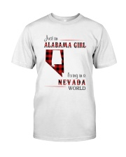ALABAMA GIRL LIVING IN NEVADA WORLD Classic T-Shirt front