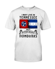 LIVE IN TENNESSEE BEGAN IN HONDURAS Classic T-Shirt tile