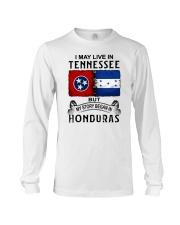 LIVE IN TENNESSEE BEGAN IN HONDURAS Long Sleeve Tee thumbnail