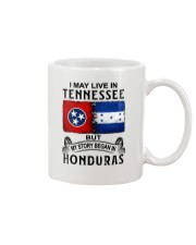 LIVE IN TENNESSEE BEGAN IN HONDURAS Mug thumbnail