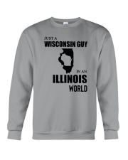 JUST A WISCONSIN GUY IN AN ILLINOIS WORLD Crewneck Sweatshirt thumbnail