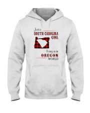 SOUTH CAROLINA GIRL LIVING IN OREGON WORLD Hooded Sweatshirt thumbnail