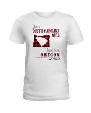 SOUTH CAROLINA GIRL LIVING IN OREGON WORLD Ladies T-Shirt thumbnail