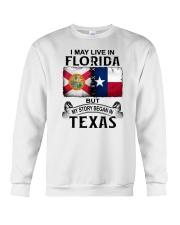 LIVE IN FLORIDA BUT MY STORY BEGAN IN TEXAS Crewneck Sweatshirt thumbnail