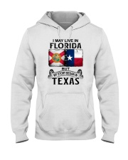 LIVE IN FLORIDA BUT MY STORY BEGAN IN TEXAS Hooded Sweatshirt thumbnail